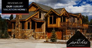REVIEWS OF OUR LUXURY VACATION HOMES